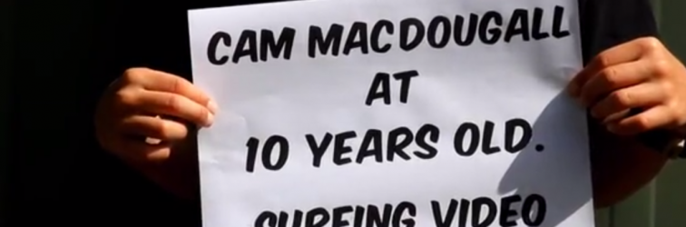 Cam MacDougall surf video